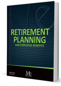 Retirement Planning and Employee Benefits - 15th Ed.