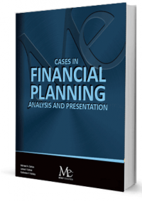 Cases in Financial Planning: Analysis and Preparation - 3rd Ed.