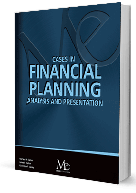 Cases in Financial Planning: Analysis and Presentation